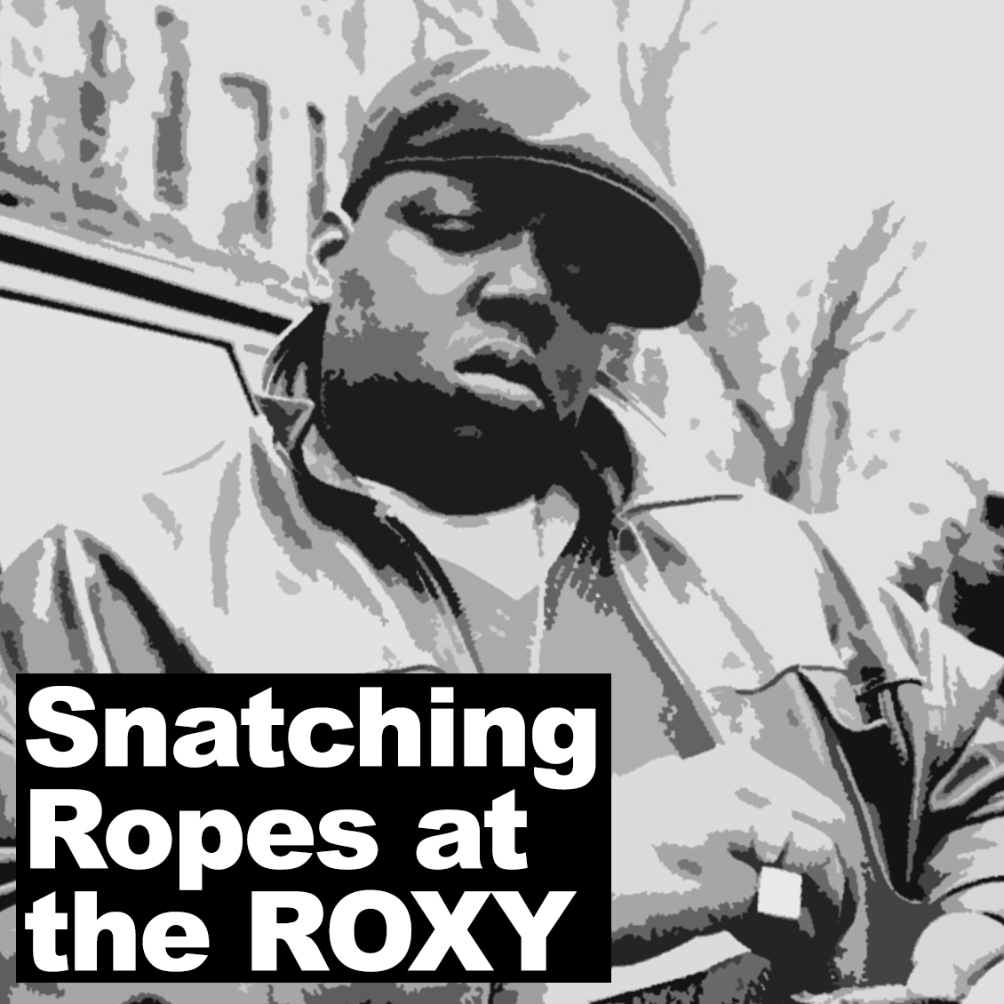 biggie snatching ropes